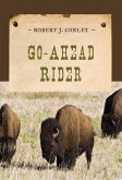 Go-Ahead Rider (eBook, ePUB)