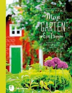 Mein Garten - Ein Traum (eBook, ePUB) - Forsström, Ellen; Ohlin, Angélique