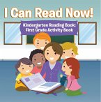 I Can Read Now! Kindergarten Reading Book: First Grade Activity Book (eBook, ePUB)