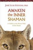 Awaken the Inner Shaman (eBook, ePUB)