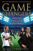 Game Changers: Inside English Football: From the Boardroom to the Bootroom (eBook, ePUB)