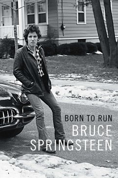 Born to Run (eBook, ePUB) - Springsteen, Bruce