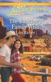 The Rancher's Family Wish (Mills & Boon Love Inspired) (Wranglers Ranch, Book 1) (eBook, ePUB)