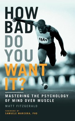 How Bad Do You Want It? (eBook, ePUB) - Fitzgerald, Matt