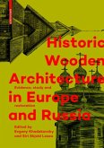 Historic Wooden Architecture in Europe and Russia (eBook, PDF)