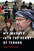 My Journey into the Heart of Terror (eBook, ePUB)
