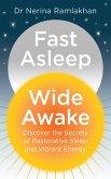 Fast Asleep, Wide Awake: Discover the secrets of restorative sleep and vibrant energy (eBook, ePUB)
