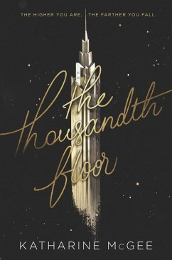 The Thousandth Floor (eBook, ePUB)