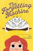 The Forgetting Machine (eBook, ePUB)