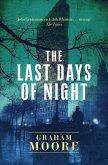 The Last Days of Night (eBook, ePUB)