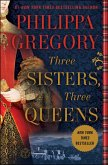 Three Sisters, Three Queens (eBook, ePUB)