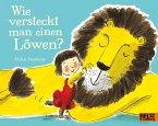 Wie versteckt man einen Löwen?