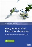 Integrative KVT bei Frustrationsintoleranz