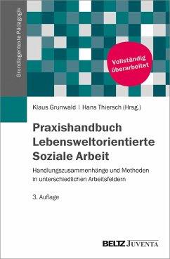 Praxis Lebensweltorientierte Soziale Arbeit