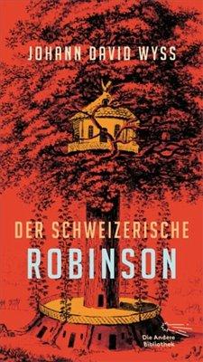 Der Schweizerische Robinson - Wyss, Johann David