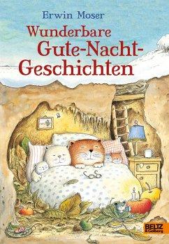 Wunderbare Gute-Nacht-Geschichten - Moser, Erwin