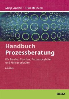 Handbuch Prozessberatung - Reineck, Uwe; Anderl, Mirja