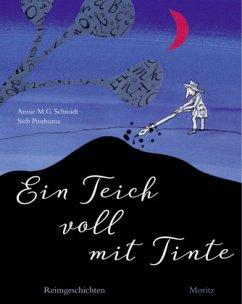 Ein Teich voll mit Tinte - Schmidt, Annie M. G.; Posthuma, Sieb
