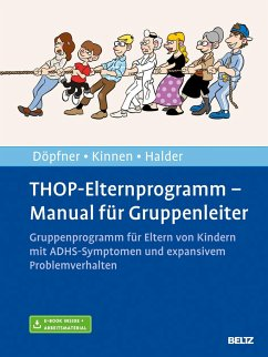 THOP-Elternprogramm - Manual für Gruppenleiter - Döpfner, Manfred;Kinnen, Claudia;Halder, Joya