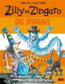 Das Spukhaus / Zilly und Zingaro