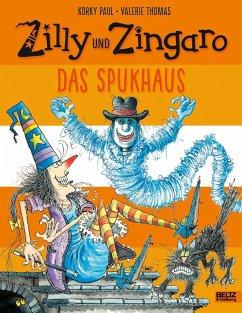 Das Spukhaus / Zilly und Zingaro - Paul, Korky; Thomas, Valerie