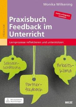 Praxisbuch Feedback im Unterricht - Wilkening, Monika