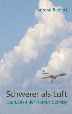 Schwerer als Luft - Bamert, Verena