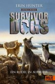 Dunkle Spuren. Ein Rudel in Aufruhr / Survivor Dogs Staffel 2 Bd.1
