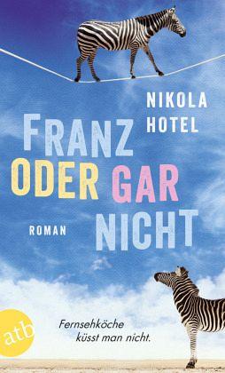 Franz oder gar nicht - Hotel, Nikola
