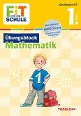 Fit für die Schule: Übungsblock Mathematik 1. Klasse
