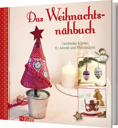 Das Weihnachtsnähbuch - Rauer, Rabea; Reidelbach, Yvonne