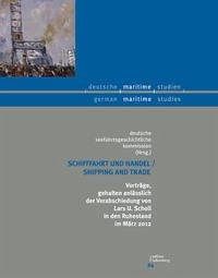 Schifffahrt und Handel / Shipping and Trade
