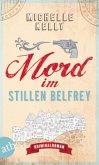 Mord im stillen Belfrey / Belfrey Bd.1