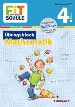 Fit für die Schule: Übungsblock Mathematik 4. Klasse - Zenker, Werner