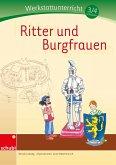 Ritter und Burgfrauen - Werkstatt 3./4. Schuljahr