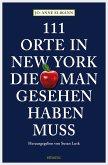 111 Orte in New York, die man gesehen haben muss (eBook, ePUB)