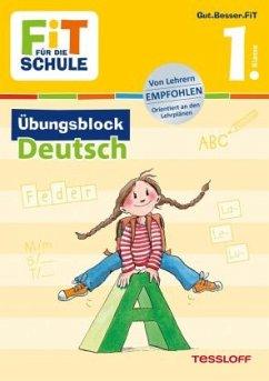Fit für die Schule: Übungsblock Deutsch 1. Klasse - Zenker, Werner