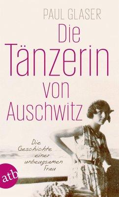 Die Tänzerin von Auschwitz - Glaser, Paul