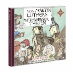 Von Martin Luthers Wittenberger Thesen, 1 Audio-CD