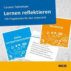 Lernen reflektieren - Tiefenthaler, Caroline
