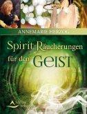 Spirit-Räucherungen für den Geist