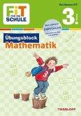 Fit für die Schule: Übungsblock Mathematik 3. Klasse
