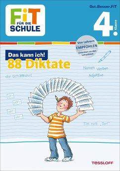 Fit für die Schule: Das kann ich! Deutsch. 88 Diktate 4. Klasse - Essers, Andrea
