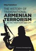 The History of Transnational Armenian Terrorism in the Twentieth Century