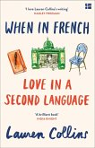 When in French: Love in a Second Language (eBook, ePUB)