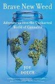Brave New Weed (eBook, ePUB)