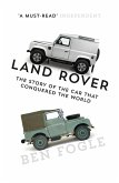 Land Rover: The Story of the Car that Conquered the World (eBook, ePUB)
