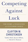 Competing Against Luck (eBook, ePUB)