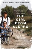 The Girl From Aleppo: Nujeen's Escape From War to Freedom (eBook, ePUB)