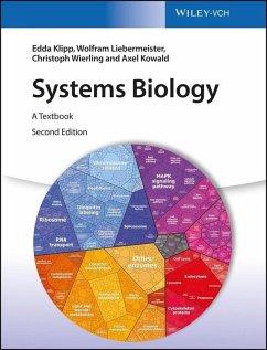 Systems Biology (eBook, PDF) - Klipp, Edda; Liebermeister, Wolfram; Wierling, Christoph; Kowald, Axel